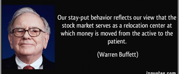 quote-our-stay-put-behavior-reflects-our-view-that-the-stock-market-serves-as-a-relocation-center-at-warren-buffett-214534